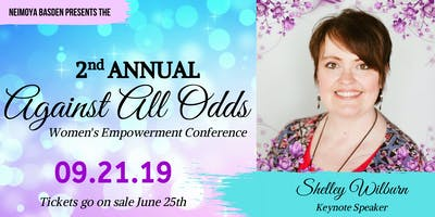 2nd Annual Against All Odds - Women's Empowerment Conference