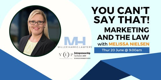 You can't say that! Marketing and the Law