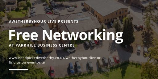 Wetherbyhour LIVE at Parkhill Business Centre