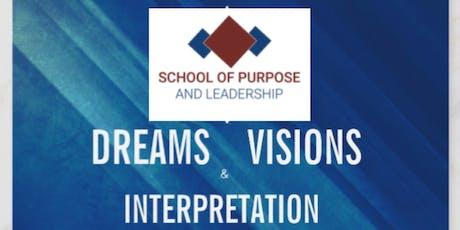 DREAMS * VISIONS  &  INTERPRETATION tickets