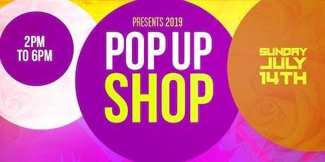 SUMMER 2019 POP UP SHOP EVENT tickets