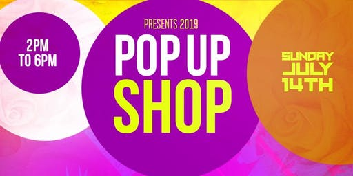 SUMMER 2019 POP UP SHOP EVENT