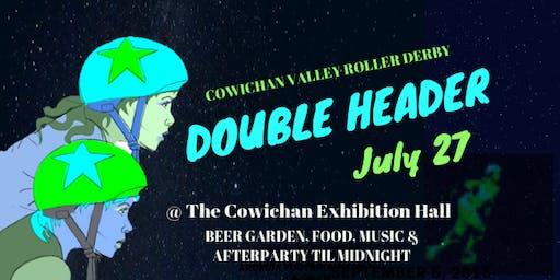 Cowichan ROLLER DERBY Double Header