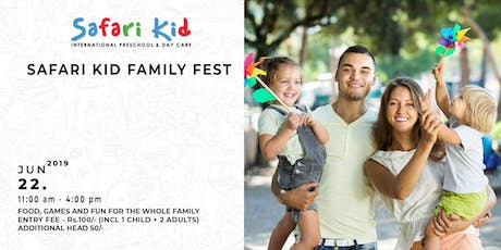 Family Fest- Safari Kid Whitefield tickets