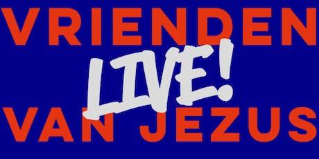 Vrienden van Jezus Live tickets