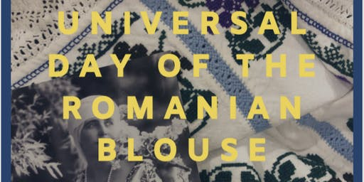 Universal Day of the Romanian Blouse