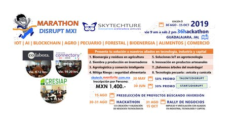 MarathonDisruptMX! AgroPecuario Bosque Energia Food Trade IoT AI Blockchain boletos