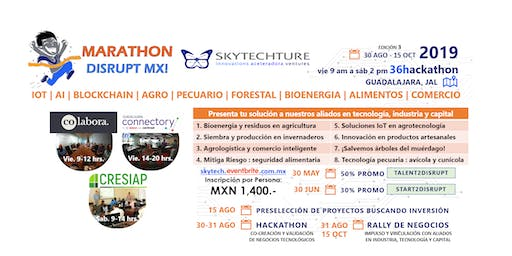 MarathonDisruptMX! AgroPecuario Bosque Energia Food Trade IoT AI Blockchain