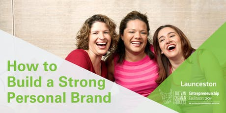 How to: Build a Strong Personal Brand | Launceston tickets