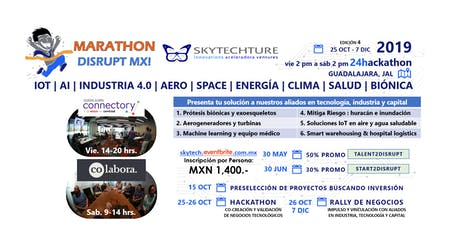 Marathon Disrupt MX! Aero Space Energía Clima Salud Bionica + IoT AI i4.0 entradas