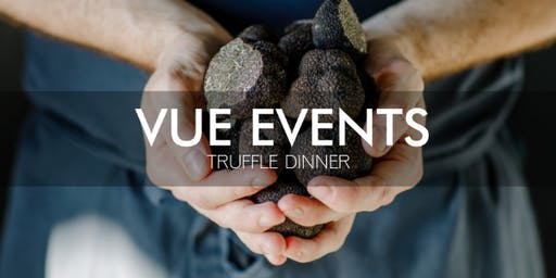 Annual Winter Truffle Dinner with Vue