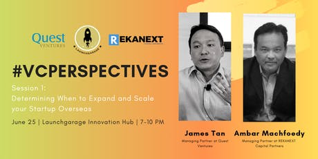 #VCPerspectives: Investing on Startups and Expansion Overseas tickets