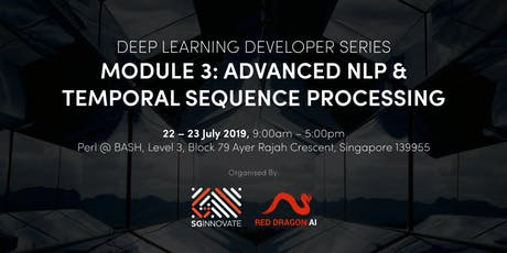 Advanced Natural Language Processing and Temporal Sequence Processing (22 - 23 July 2019) tickets