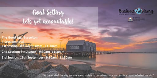 Goal Setting - Let's get accountable | Busselton