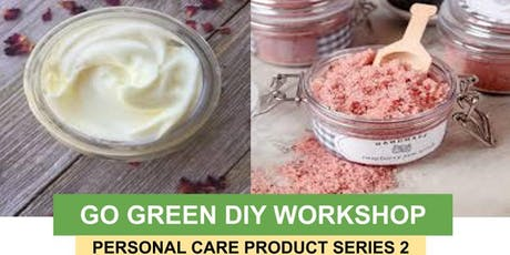Go Green DIY Workshop – Personal Care Product Series 2 tickets