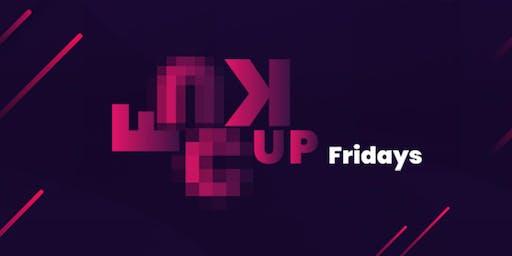 F'Up Fridays