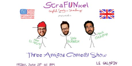 "StraFUNkel English Comedy presents ""Three Amigos Comedy Show"" billets"