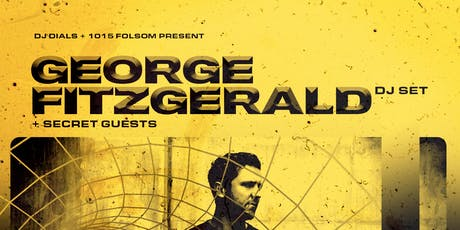 GEORGE FITZGERALD at 1015 FOLSOM tickets