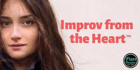 Improv from the Heart: FREE Summer Session tickets