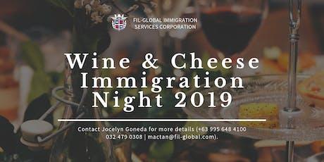 Wine & Cheese Immigration Night - CEBU tickets