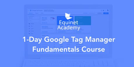 1-day Google Tag Manager Fundamentals course tickets