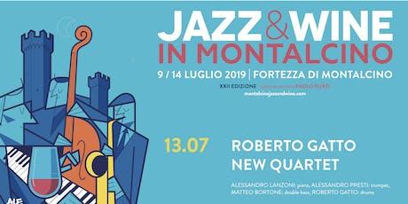 Prenotazione Jazz & Wine in Montalcino 2019 -  Roberto Gatto New Quartet biglietti