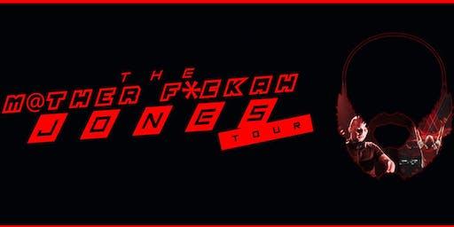1337 Pres. The M@THAFUCKAH JONES TOUR