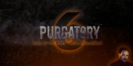 Purgatory 6 tickets