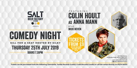 Kill For A Seat Comedy with Colin Hoult as Anna Mann tickets