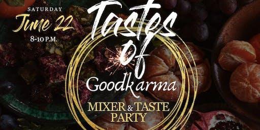 Taste of GoodKarma Mixer & Taste Party