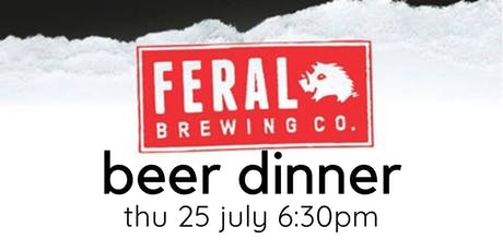 Feral Brewing Co. Beer Dinner tickets
