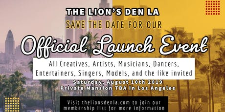The Lions Den LA Launch Event For Creatives, Artists and Entertainers in Hollywood tickets