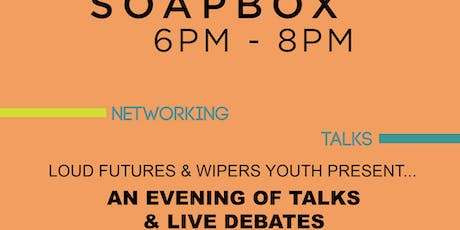 Soapbox Live Debate  tickets