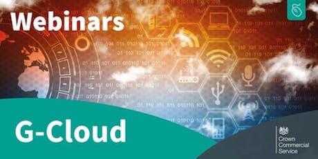 G-Cloud 11 Supplier Launch Webinar tickets