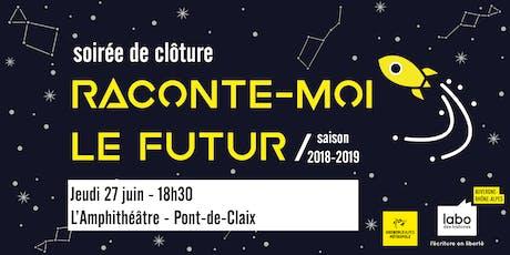 """Soirée """"Raconte-moi le futur"""" à l'Amphithéâtre de Pont-de-Claix billets"""