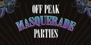 OFF PEAK MASQUERADE PARTIES
