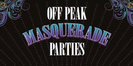 OFF PEAK MASQUERADE PARTIES tickets
