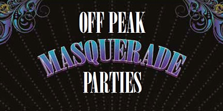 OFF PEAK MASQUERADE PARTIES tickets