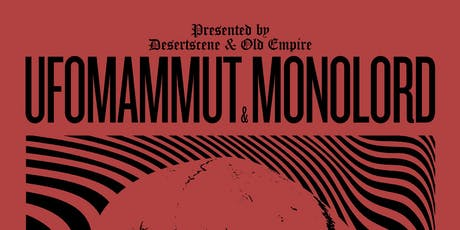 Ufomammut + Monolord (co-headline) tickets