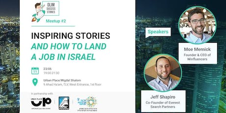 Olim Success Stories Meetup: Inspiring Talks & How to Land a Job in Israel tickets