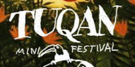 Tuqan - Mini Festival tickets