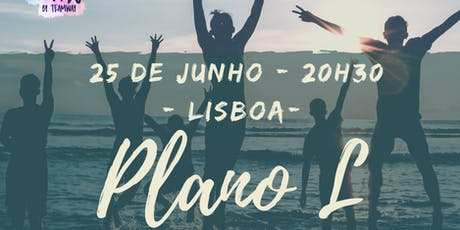 Plano L - Lisboa tickets