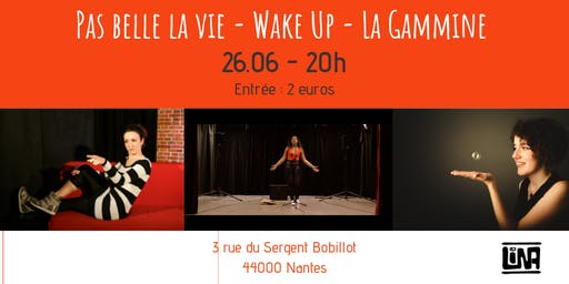 Wake Up - Pas belle la vie - La Gamine