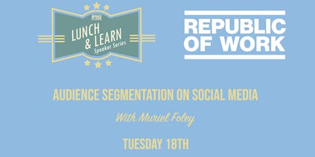 Lunchtime Learning: Audience Segmentation on Social Media tickets