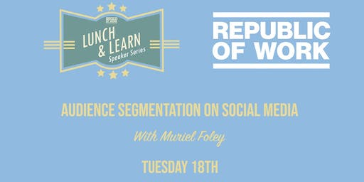 Lunchtime Learning: Audience Segmentation on Social Media