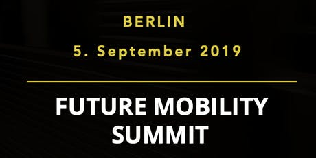 Future Mobility Summit 2019 Tickets