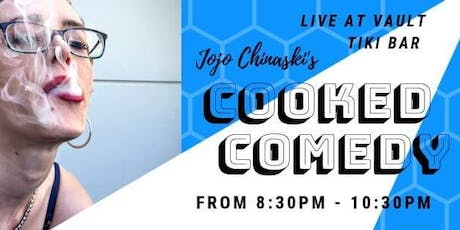Cooked Comedy  tickets