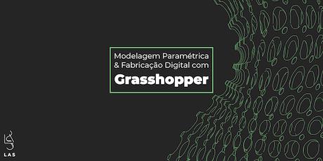 Modelagem Paramétrica e Fabricação Digital com Grasshopper ingressos