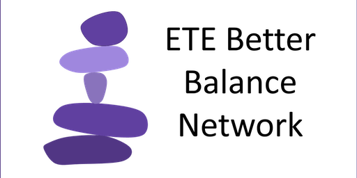 ETE Better Balance Network Event