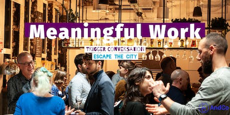 Exploring Meaningful Work tickets